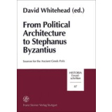 From Political Architecture to Stephanus Byzantius....