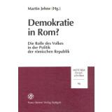 Demokratie in Rom? Die Rolle des Volkes in der Politik...