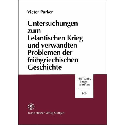 Untersuchungen zum Lelantischen Krieg und verwandten Problemen der frühgriechischen Geschichte
