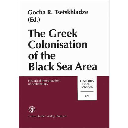 The Greek Colonisation of the Black Sea Area. Historical Interpretation of Archaeology