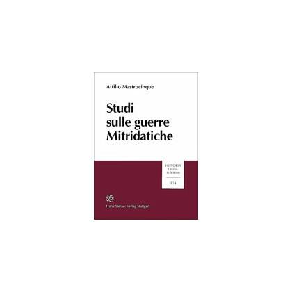 Studi sulle guerre Mitridatiche. Attilio Mastrocinque
