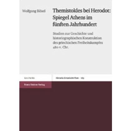 Themistokles bei Herodot: Spiegel Athens im fünften Jahrhundert