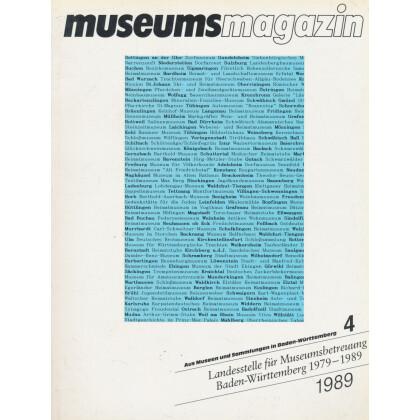 Aus Museen und Sammlungen in Baden-Württemberg. Landesstelle für Museumsbetreuung Baden-Württemberg 1979-1989