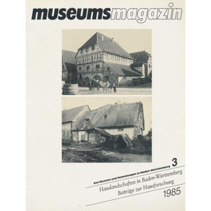 Freilichtmuseen in Baden-Württemberg. 2. Teil: Hausforschung
