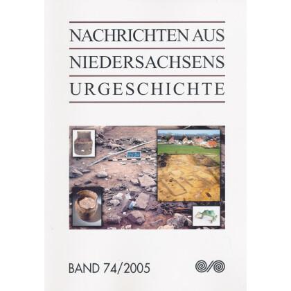 Nachrichten aus Niedersachsens Urgeschichte Band 74