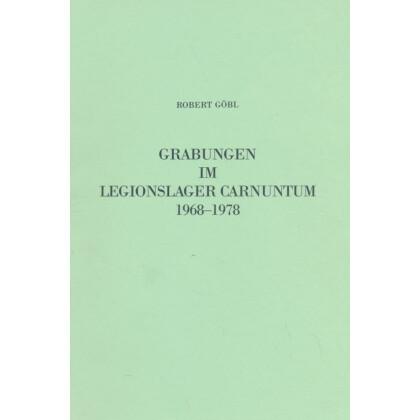 Grabungen im Legionslager Carnuntum 1968-1978. Die Fundmünzen der römischen Zeit in Österreich