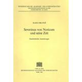 Severinus von Noricum und seine Zeit. Geschichtliche...