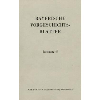 Bayerische Vorgeschichtsblätter, Jahrgang 43