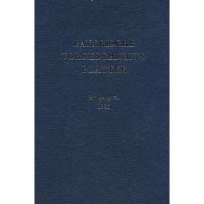 Bayerische Vorgeschichtsblätter, Jahrgang 51