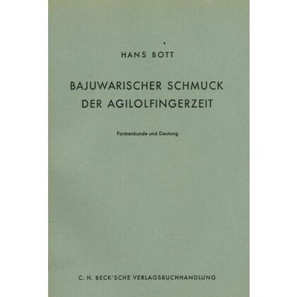 Bajuwarischer Schmuck der Agilolfingerzeit. Formenkunde und Deutung