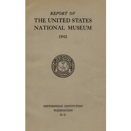 Report of the United States National Museum 1942