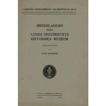 Meddelanden fran Lunds Universitets Historiska Museum. 1934