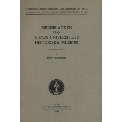 Meddelanden fran Lunds Universitets Historiska Museum. 1941