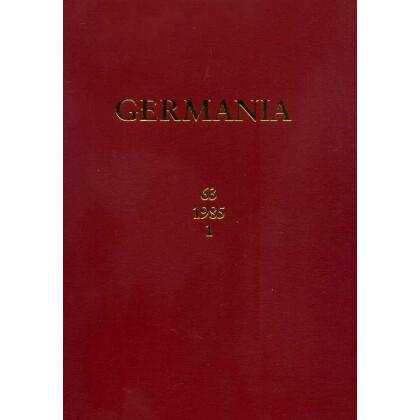 Germania Anzeiger der Römisch Germanischen Kommission des Deutschen Archäologischen Instituts Jahrgang 63, 1985