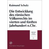 Die Entwicklung des römischen Völkerrechts im...
