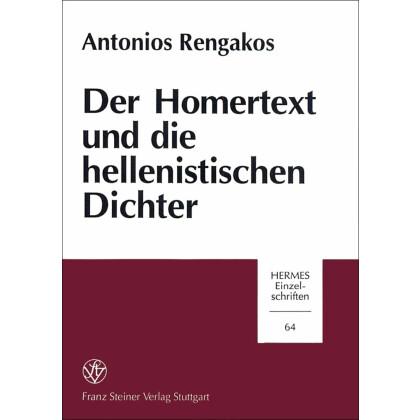 Der Homertext und die hellenistischen Dichter. Antonios Rengakos