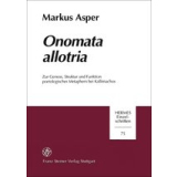 Onomata allotria. Zur Genese, Struktur und Funktion...