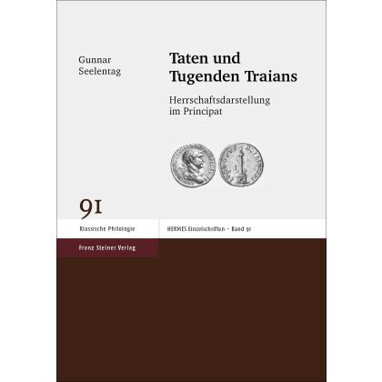 Taten und Tugenden Traians. Gunnar Seelentag