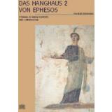 Das Hanghaus 2 von Ephesos - Studien zur Baugeschichte...