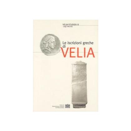 Le iscrizioni greche di Velia