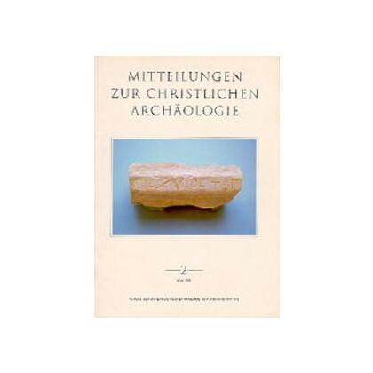 Mitteilungen zur Christlichen Archäologie 2