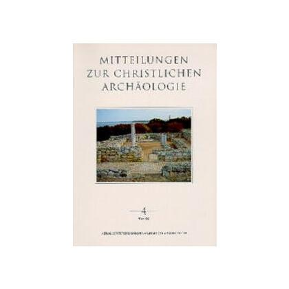 Mitteilungen zur Christlichen Archäologie 4