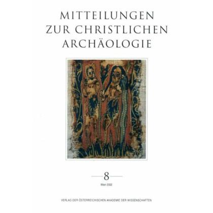 Mitteilungen zur Christlichen Archäologie 8