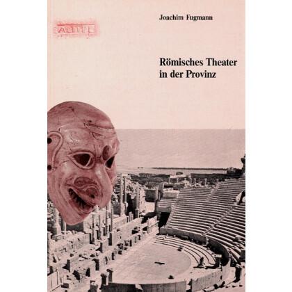 Römische Theater in der Provinz