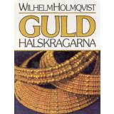 Guld Halsjragarna - Goldhalskragen