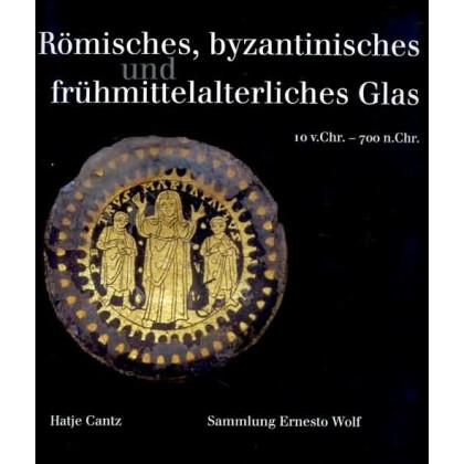 Römisches, byzantinisches und frühmittelalterliches Glas - Sammlung Ernesto Wolf - 10 v. Chr. - 700 n. Chr.
