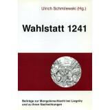 Wahlstatt 1241 - Beiträge zur Mongolenschlacht bei...