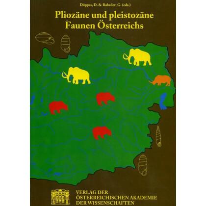Pliozäne und pleistozäne Faunen Österreichs. Ein Katalog der wichtigsten Fossilfundstellen und ihrer Faunen