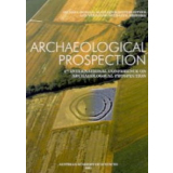 Archaeological Prospection. Fourth International...