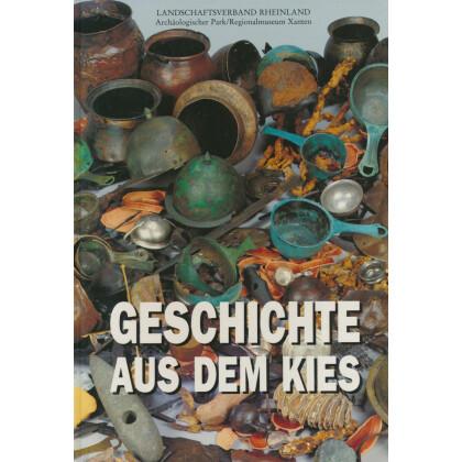 Geschichte aus dem Kies - Neue Funde aus dem Alten Rhein bei Xanten