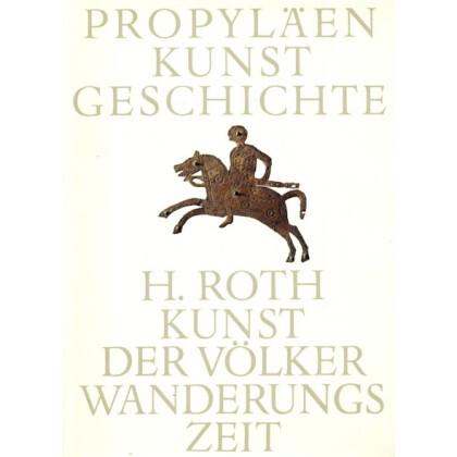 Kunst der Völkerwanderungszeit. Propyläen Kunstgeschichte, Supplementband IV