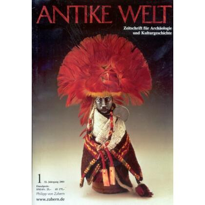 Antike Welt. Zeitschrift für Archäologie und Kulturgeschichte. 32. Jahrgang 2001, Heft 1
