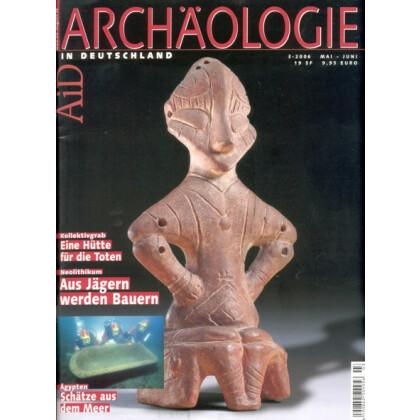 Archäologie in Deutschland. Heft 2006/3