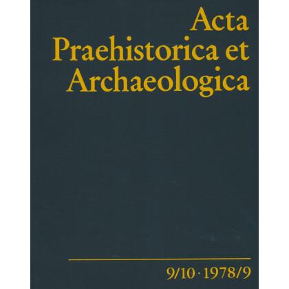 Acta Praehistorica et Archaeologica  9/10, 1978/79
