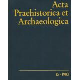 Acta Praehistorica et Archaeologica 15, 1984
