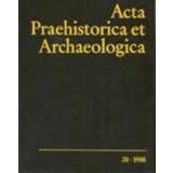 Acta Praehistorica et Archaeologica 20, 1988