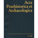 Acta Praehistorica et Archaeologica 22, 1990