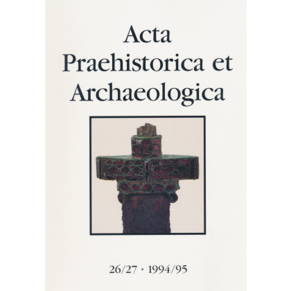 Acta Praehistorica et Archaeologica, Band 26-27 -1994-95 - Schwerter des Goldgriffspathenhorizonts