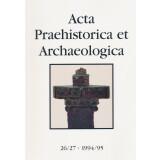 Acta Praehistorica et Archaeologica, Band 26-27 -1994-95...