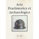 Acta Praehistorica et Archaeologica, Band 28 - 1996
