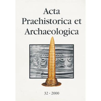 Acta Praehistorica et Archaeologica, Band  32 - 2000
