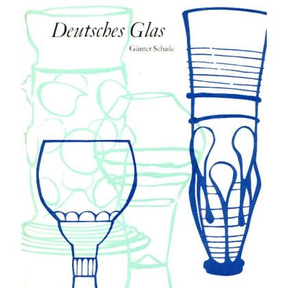 Deutsches Glas - von den Anfängen bis zum Biedermeier