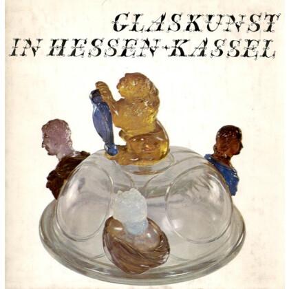 Glaskunst in Hessen - Kassel