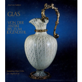 Glas von der Antike bis zum Jugendstil. Sammlung Hans...