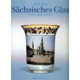 Sächsisches Glas - Geschichte, Zentren, Dekoration