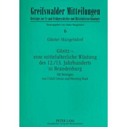 Göritz eine mittelalterliche Wüstung des 12./13. Jahrhunderts in Brandenburg
